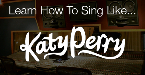 Learn How To Sing Like Grammy Winner Katy Perry
